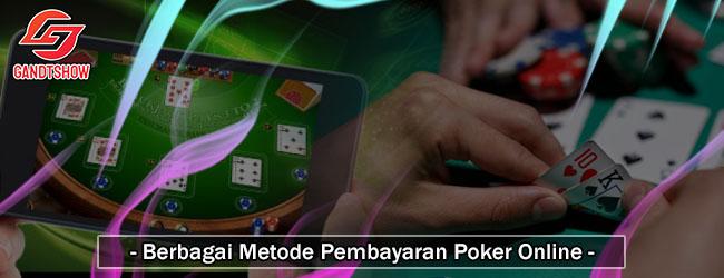 Berbagai-Metode-Pembayaran-Poker-Online