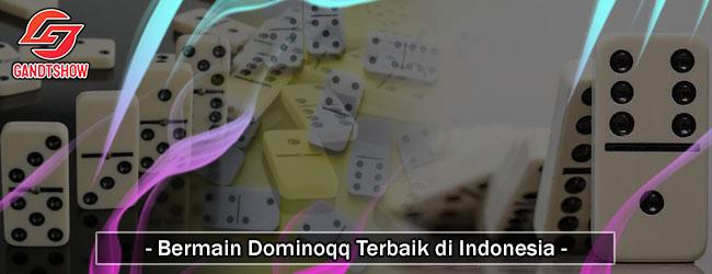 Bermain-Dominoqq-Terbaik-di-Indonesia