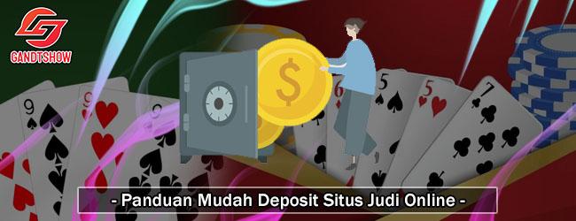 Panduan-Mudah-Deposit-Situs-Judi-Online